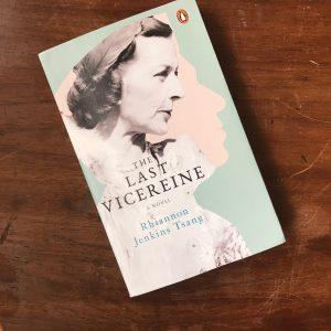 "Rhiannon Jenkins Tsang's ""The Last Vicereine"""