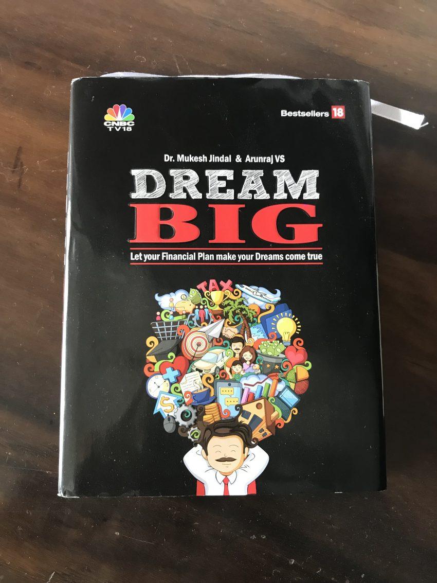 Dream Big by Dr. Mukesh Jindal and Arunraj VS