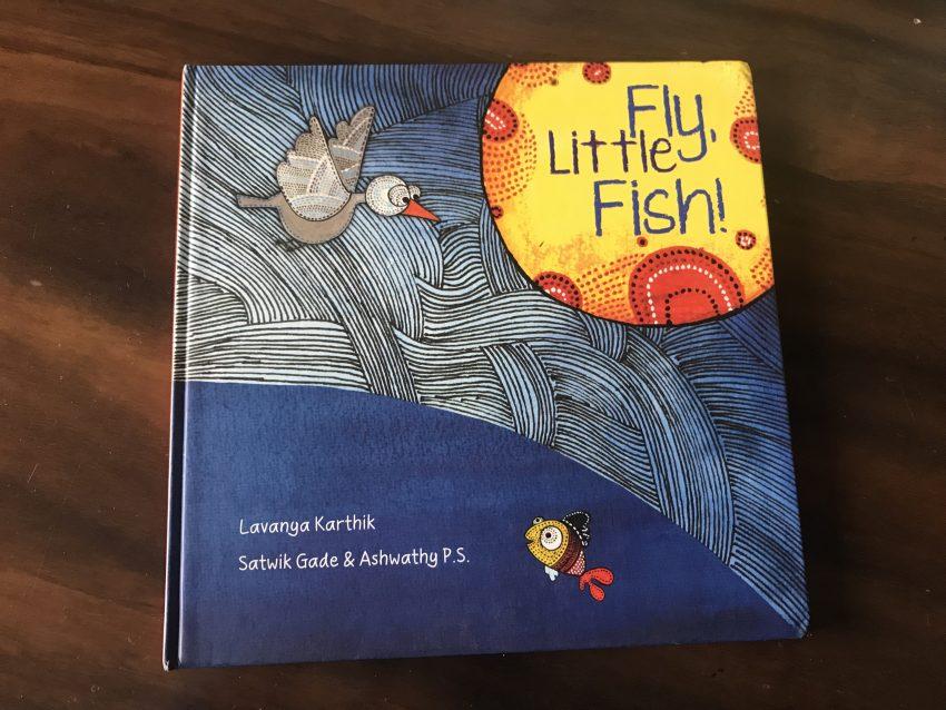 Fly little Fish by Lavanya Kartik