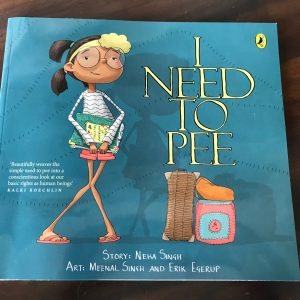 Read more about the article I Need to Pee- a picture book about a basic human need