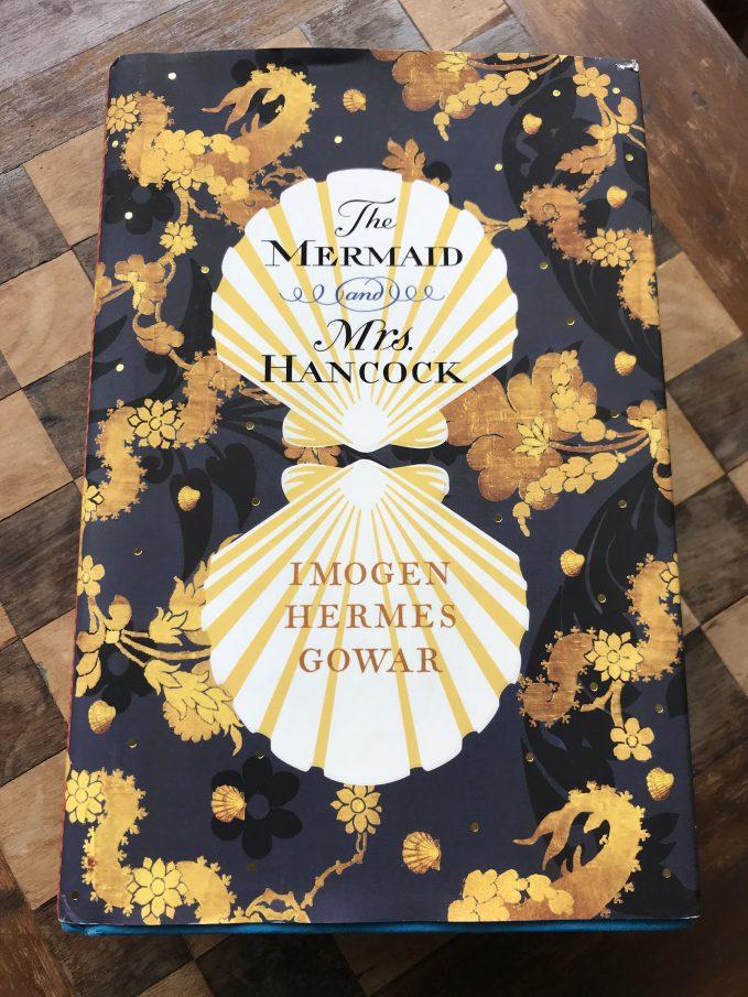 The Mermaid and Mrs. Hancock by Imogen Hermes Gowar