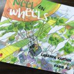 Neel on Wheels by Lavanya Karthik