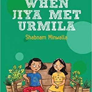 When Jiya met Urmilaby Shabnam Minwalla