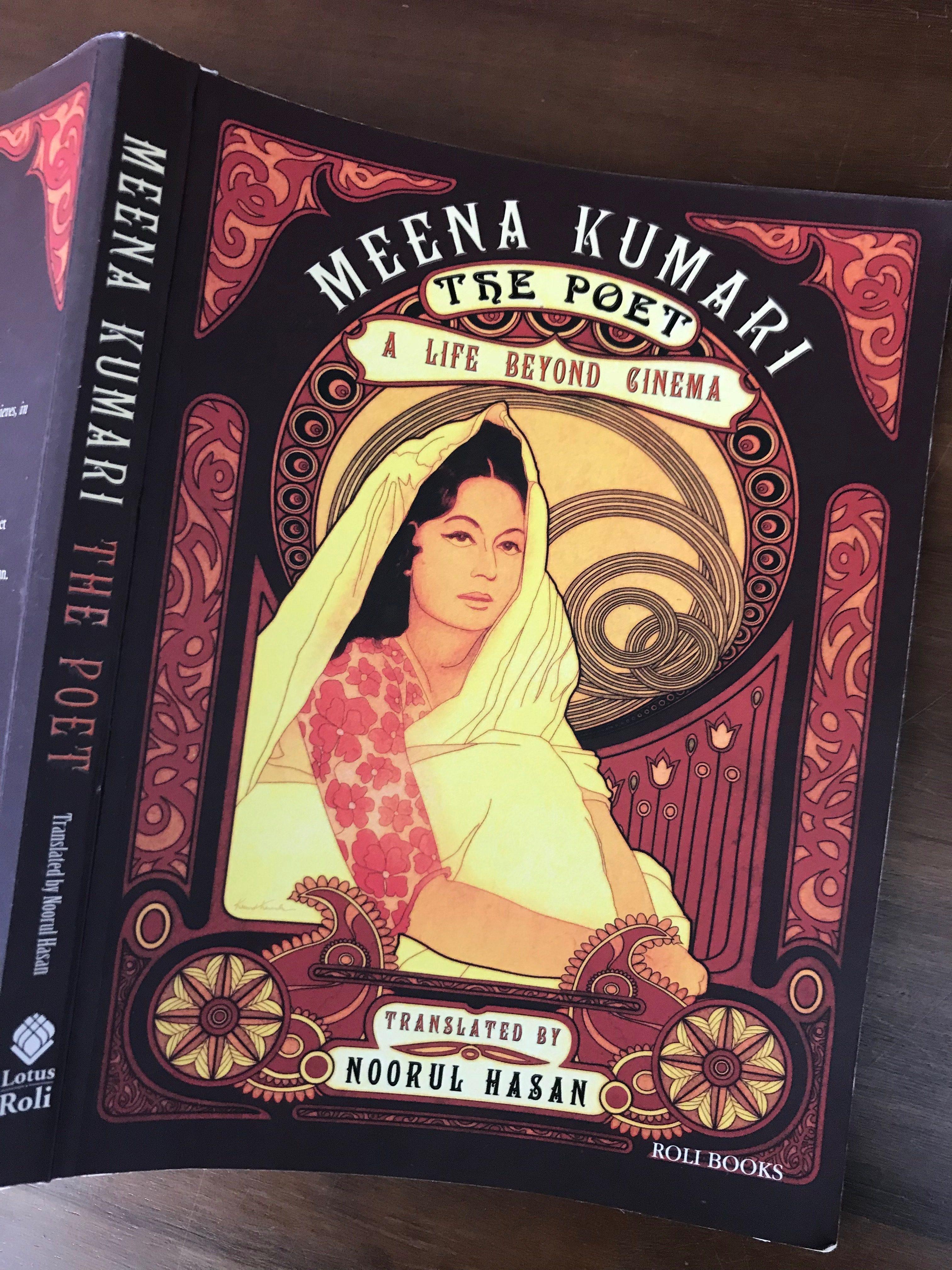 Meena Kumari: The Poet. A Life Beyond Cinema.