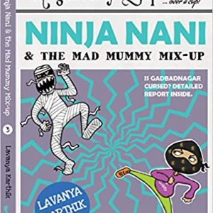 The Noble Adventures of Ninja Nani…Duckbill brings in another instalment of the captivating adventures of a super-nani!