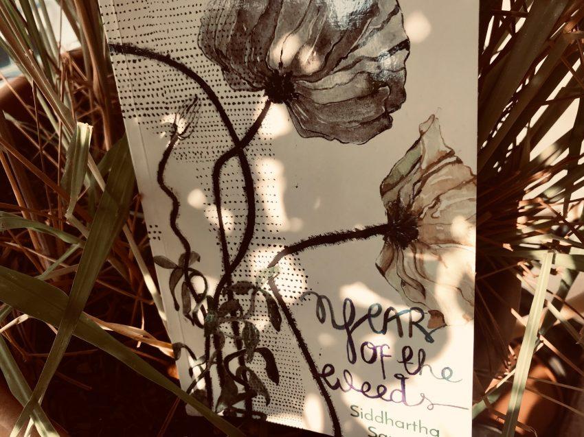 Year of the Weeds by Siddhartha Sarma