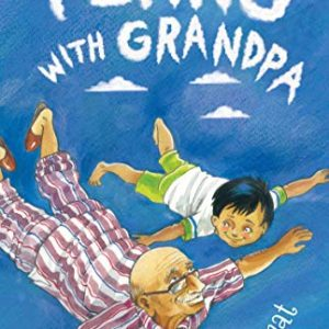 Flying with Grandpa by Madhuri Kamat