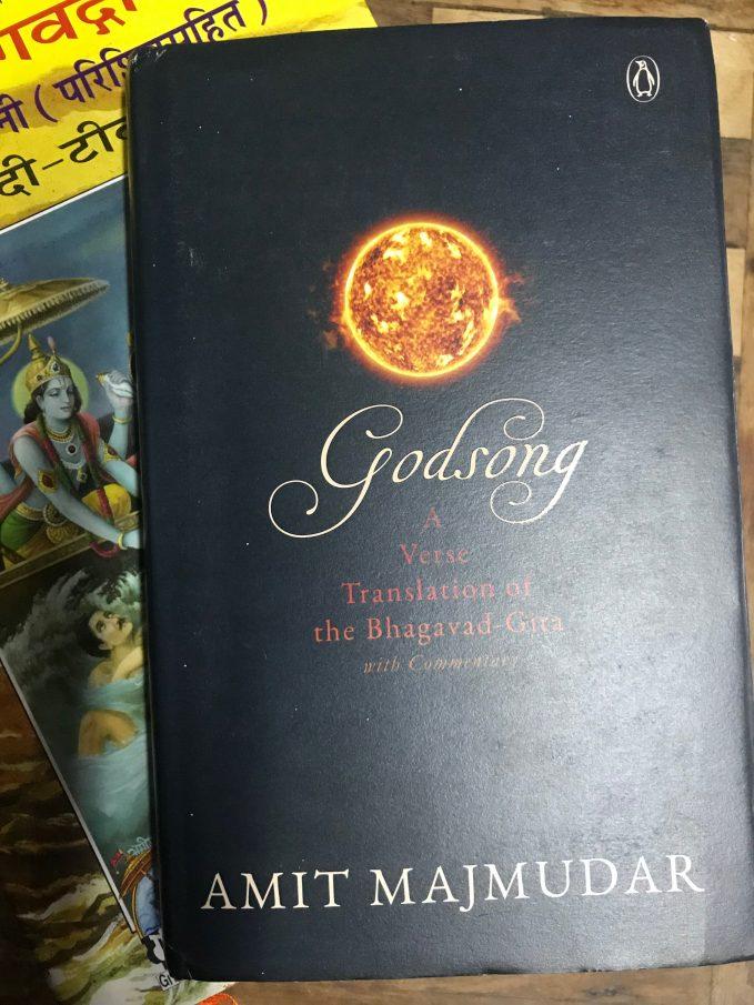 Godsong, A verse translation of the Bhagavad Gita by Amit Majmudar