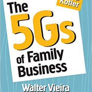 Read more about the article The 5Gs of Family Business by Walter Vieira and Mita Dixit