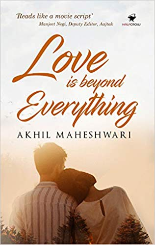 This Sunday, grab a cup of tea, your favourite blanket and indulge in the Akhil Maheshwari's latest romance- Love is Beyond Everything