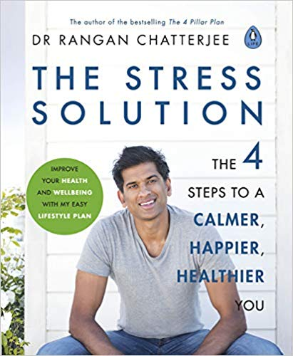 The Stress Solution by Dr. Rangan Chatterjee is just the stress buster that the doctor prescribed!