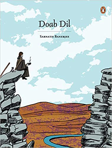 Doab Dil by Sarnath Banerjee