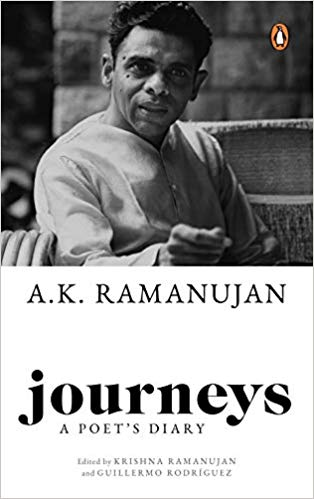 Journeys – A Poet's Diary……..A glimpse into the inner-life of A. K. Ramanujan