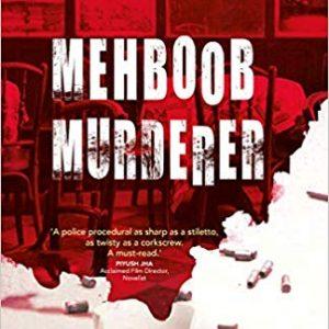 Mehboob Murderer by Nupur Anand