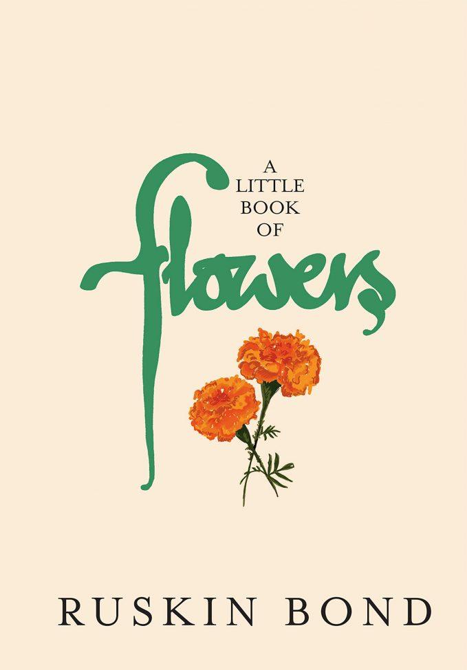 A little book of flowers by Ruskin Bond