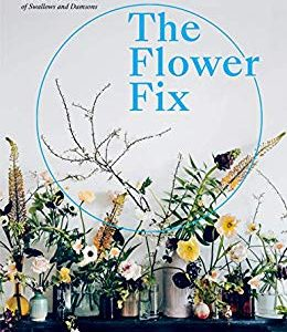 Read more about the article The Flower Fix- Modern arrangements for a daily dose of nature by Anna Potter