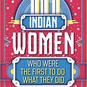 10 Indian women who were the first to do what they did by Shruthi Rao