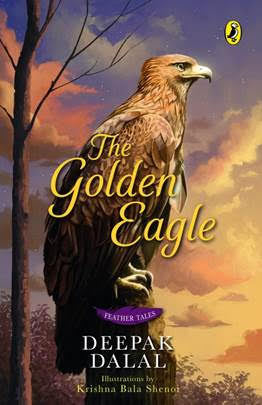 With his Feather Tales Series Deepak Dalal's fourth book, 'The Golden Eagle' is a captivating bird feather page turner