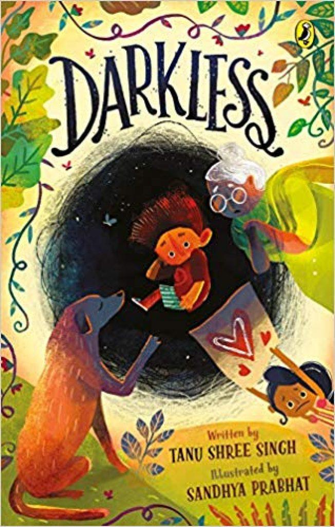 Darkless by Tanu Shree Singh….Bibliotherapy for children