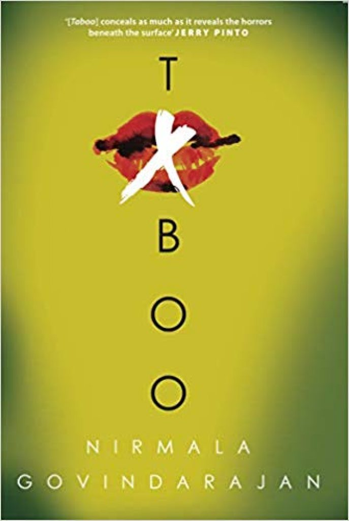 Nirmala Govindarajan, in her penchant for writing about hard-hitting social issues, has human trafficking and exploitation as the underlying topic for her latest novel, Taboo