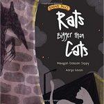 Rats Bigger than Cats by Maegan Dobson Sippy, Adrija Ghosh