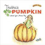 Thatha's Pumpkin by Lalita Iyer and Proiti Roy