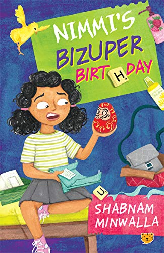 Nimmi's Bizuper Birthday by Shabnam Minwalla (Speaking Tiger Books, 2020) is a fun read for middle-school children