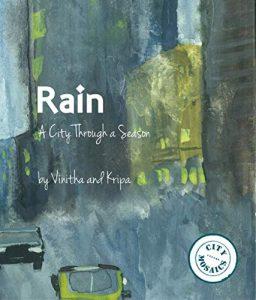 Rain- A City through a Season by Vinitha and Kripa