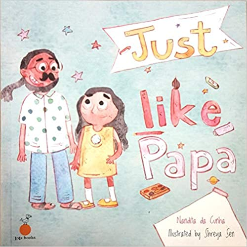 You are currently viewing Just like Papa by Nandita da Cunha