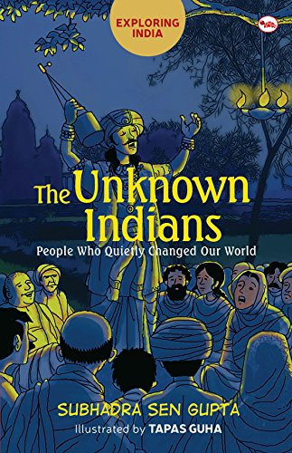 You are currently viewing The Unknown Indians by Subhadra Sen Gupta gives a fitting ode to nameless makers of our country.