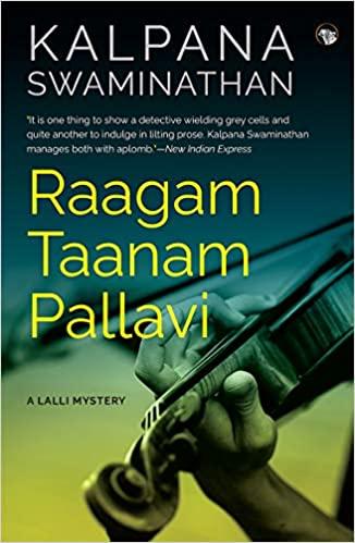 Raagam Taanam Pallavi, A Lalli Mystery by Kalpana Swaminathan