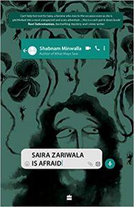 Read more about the article Saira Zariwala is Afraid by Shabnam Minwalla – an unputdownable teen mystery
