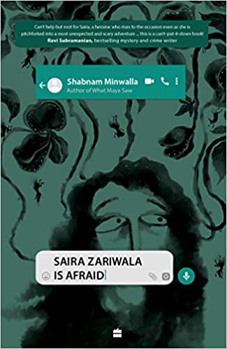 Saira Zariwala is Afraid by Shabnam Minwalla – an unputdownable teen mystery