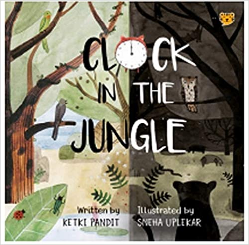 Read more about the article Clock in the Jungle by Ketki Pandit