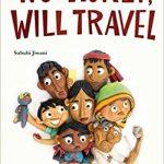 NO TICKET, WILL TRAVEL by Subuhi Jiwani