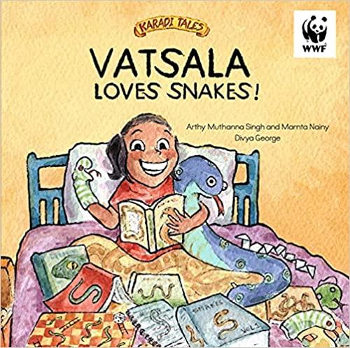 Vatsala loves Snakes by Arthy Muthanna Singh and Mamta Nainy