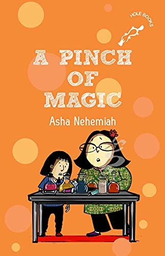 A Pinch of Magic by Asha Nehemiah